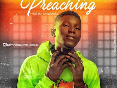 DOWNLOAD MP3: Olajuwon - Preaching (Prod. by Singzbeatz)