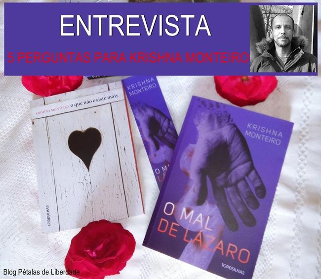 Entrevista, Krishna-Monteiro