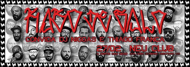 27/2 | Rabo de Galo cola no Neu com participação de Thiago França de DJ Niggas