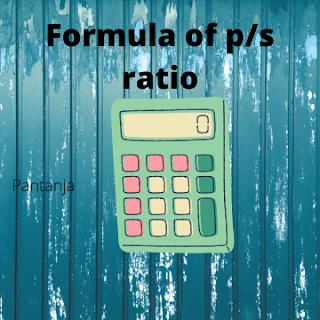 Formula of p/s ratio