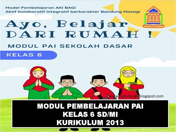 Modul Pembelajaran Daring PAI Dan BP Kelas 6 SD/MI  Kurikulum 2013 Tahun 2020