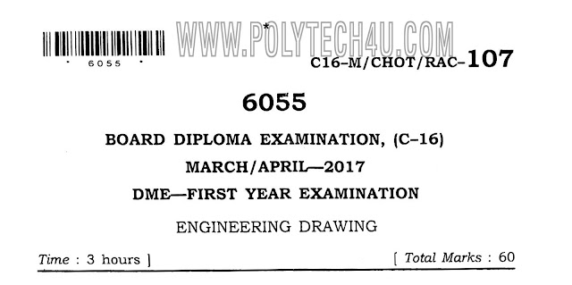 ENGINEERING DRAWING PREVIOUS QUESTION PAPER MARCH/APRIL-2017