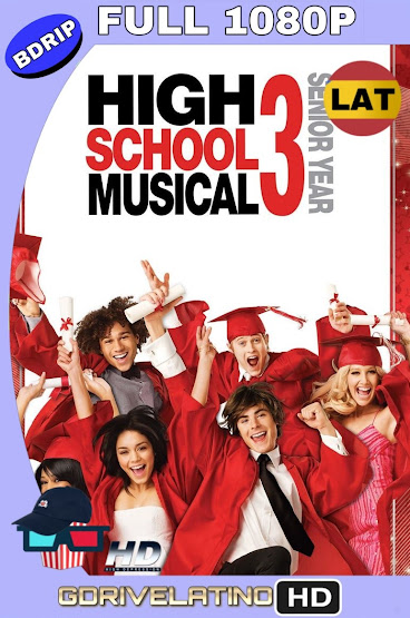High School Musical 3 (2008) EXTENDED BDRip 1080p Latino-Ingles mkv