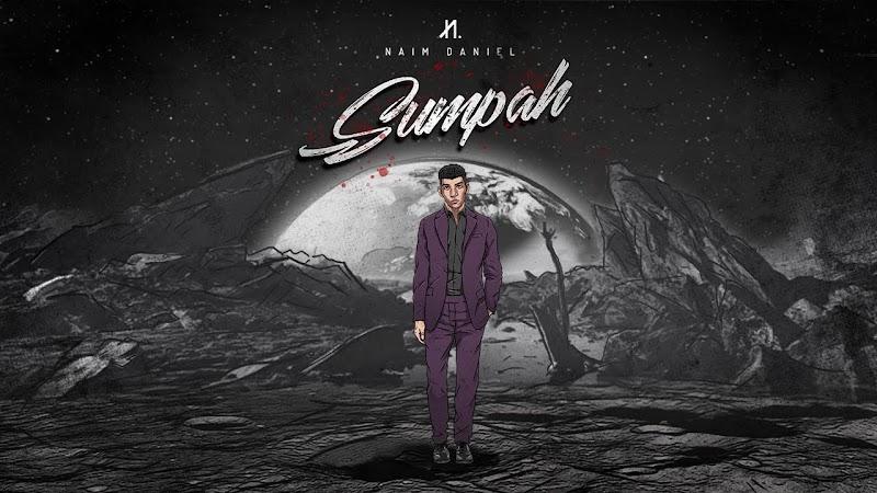 Lirik Lagu SUMPAH - Naim Daniel