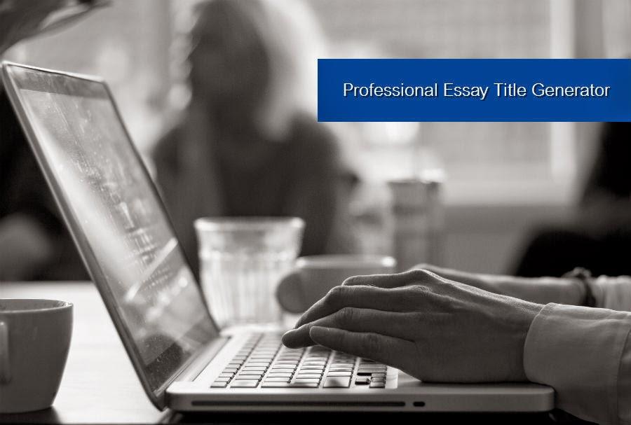 Title generator for essays