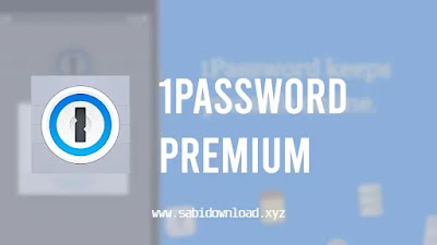 1Password Premium v7.3.4 Mod Apk (Mod Subscription)