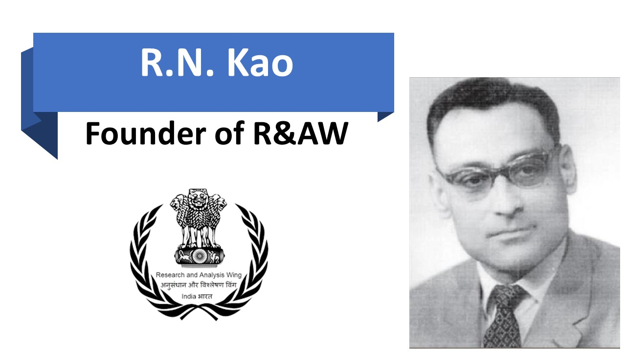 rn kao Founder of R&AW