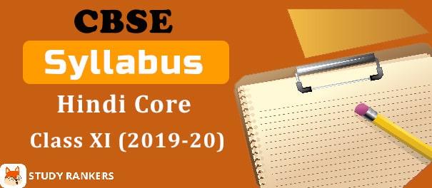 CBSE Class 11 Hindi Core Syllabus 2019-20