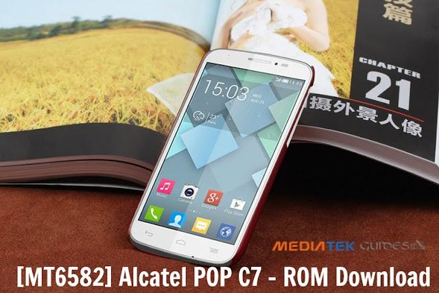 [MTK 6582] Alcatel POP C7 ROM Download