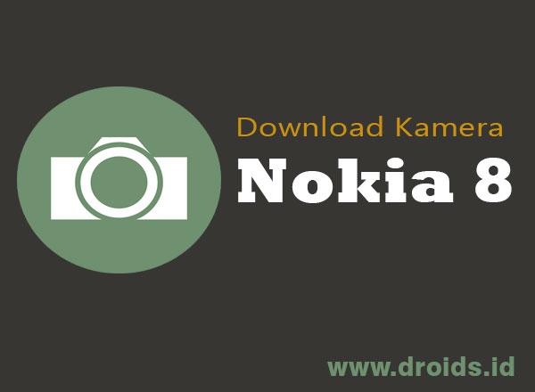 Download Kamera Nokia 8 untuk Android tanpa Root - droids.id