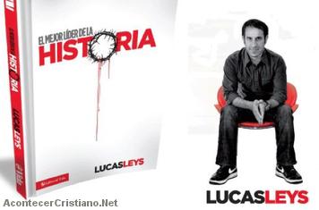 """Lucas Leys: """"El mejor líder de la historia"""""""
