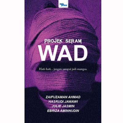 #15 Projek Seram: WAD