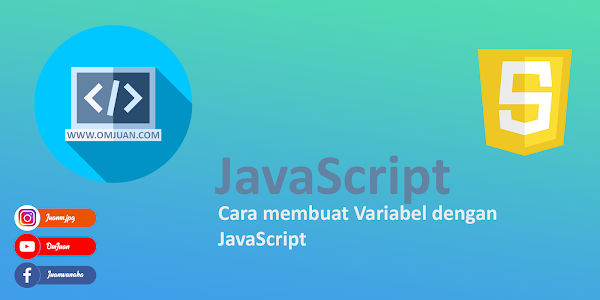 cara-membuat-variabel-dengan-javascript