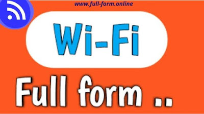 WiFi Full Form in computer with complete information