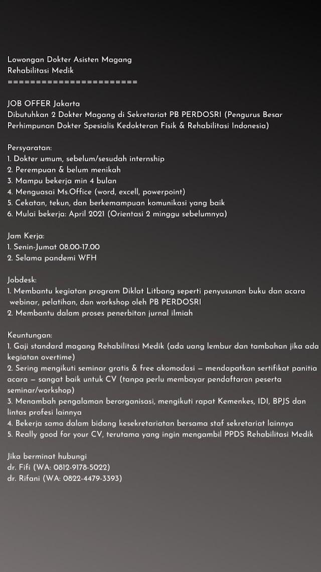 Lowongan Dokter Asisten Magang  Rehabilitasi Medik- JOB OFFER Jakarta  Dibutuhkan 2 Dokter Magang di Sekretariat PB PERDOSRI