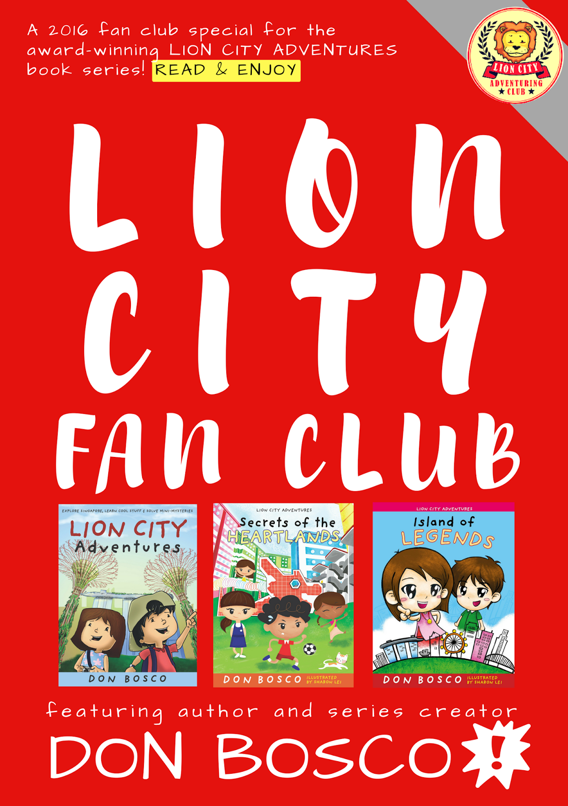 Super cool books september 2016 lion city adventures is our award winning series for young readers about a society of children dedicated to exploring singapore making new friends and solutioingenieria Image collections