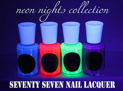 Neon Nights Collection--Seventy Seven Nail Lacquer