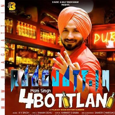 4 Bottlan by Mani Singh lyrics