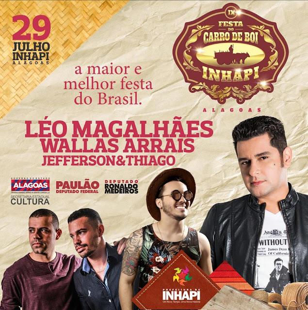 Em Inhapi, Leo Magalhães, Wallas Arrais  e  Jefferson e Thiago são as atrações confirmadas para  a 9ª edição da Festa do Carro de Boi