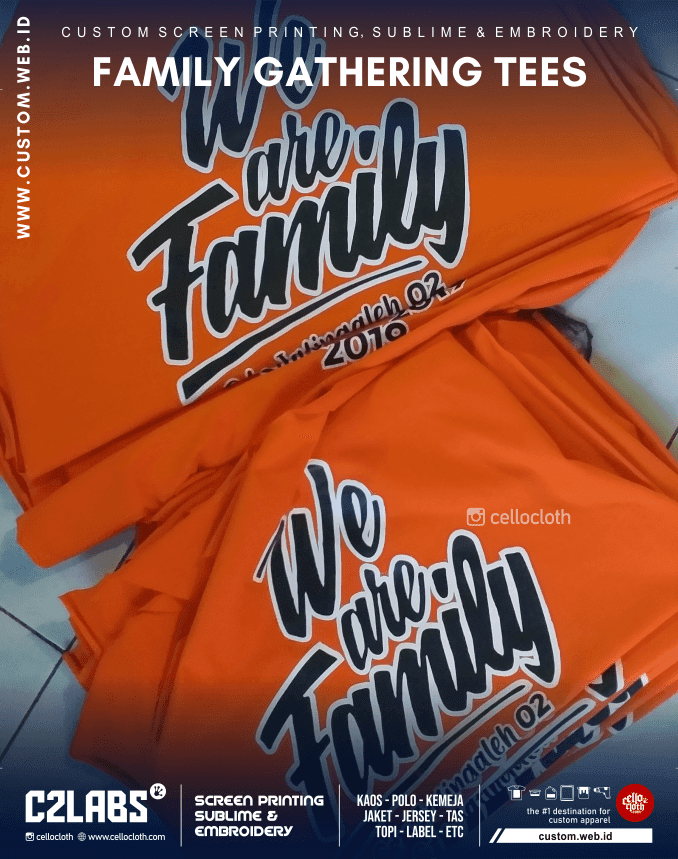 We Are Family Kaos Sablon Gathering Jogja