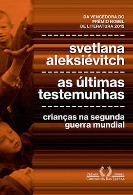 As últimas testemunhas, de Svetlana Aleksiévitch