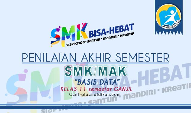Latihan Soal PAS Basis Data Kelas 11 SMK 2021 dan Jawabannya