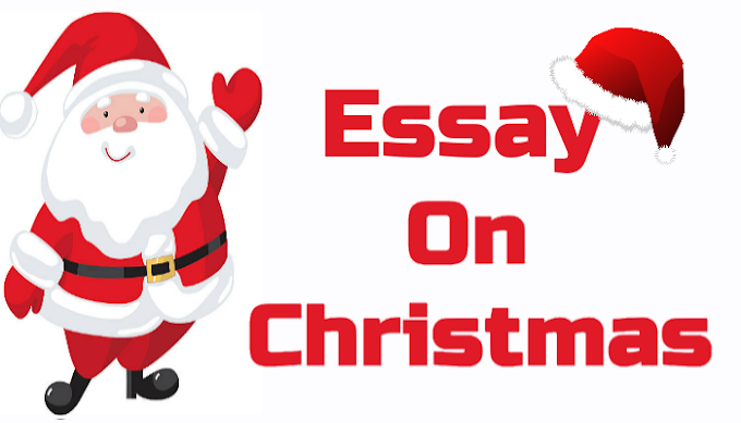 Christmas Essay I Essay on Christmas for Students and Children