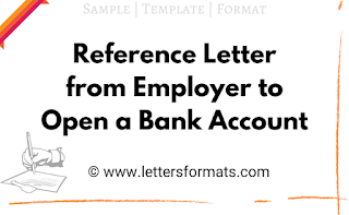 sample reference letter from employer to open bank account
