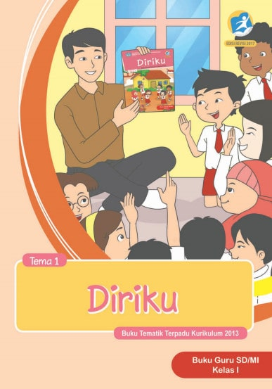 Buku Guru Kelas 1 SD/MI Tema 1 Kurikulum 2013 Edisi Revisi
