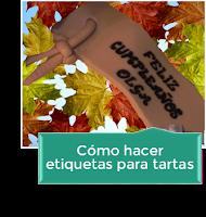 CÓMO HACER ETIQUETAS PARA TARTAS