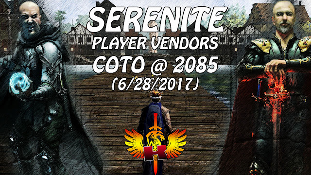 Serenite, Player Vendors, COTO @ 2085 (6/28/2017)