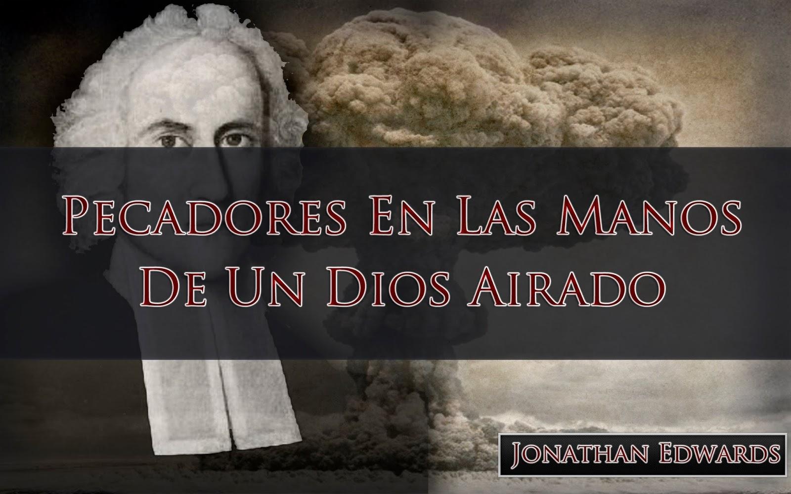 Mi Fuerza Es Jesus Jonathan Edwards