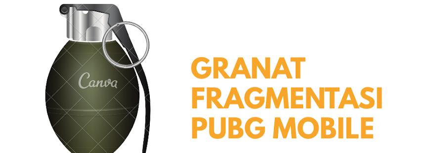 Granat Fragmentasi PUBG, Berikut Ulasannya