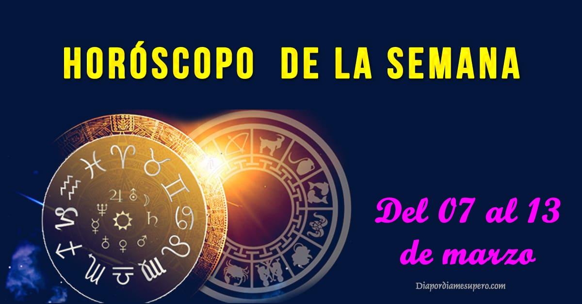 Horóscopo de la semana: Del 07 al 13 de marzo