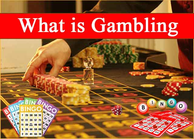 What is Gambling