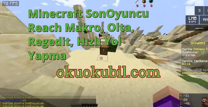 Minecraft SonOyuncu Reach Makro, Olta, Regedit, Hızlı Yol Yapma Hilesi İndir 2020