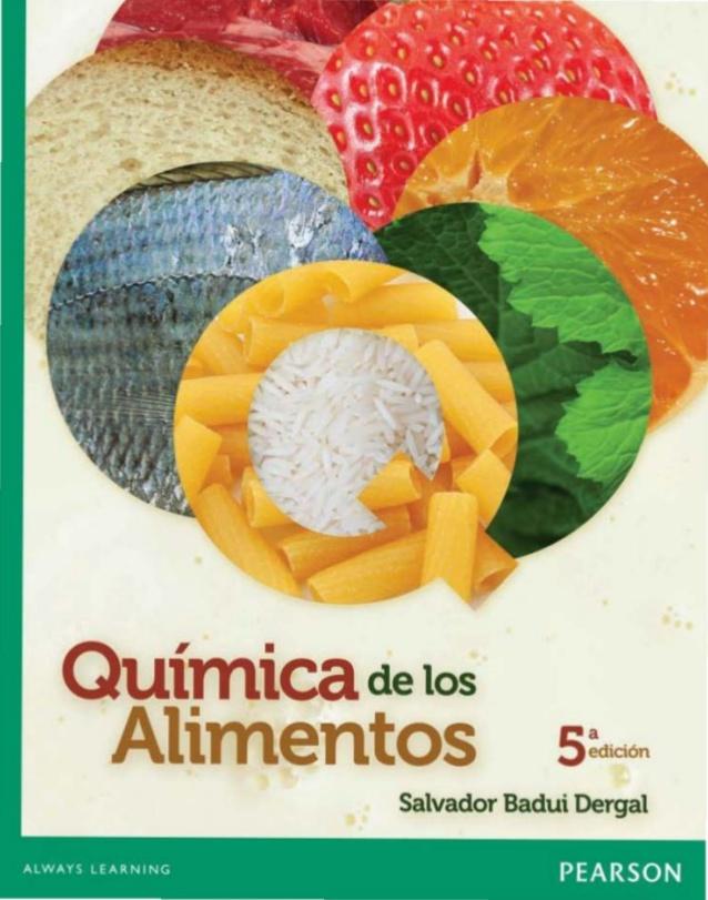 Química de los alimentos, 5ta Edición – Salvador Badui Dergal