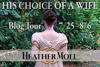 Blog Tour - His Choice of a Wife by Heather Moll
