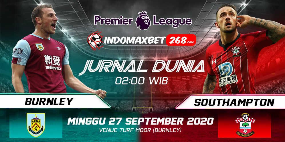 Prediksi Burnley vs Southampton 27 September 2020 Pukul 02:00 WIB