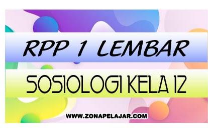 Download RPP 1 Lembar Sosiologi Kelas 12 SMA/Ma 2020
