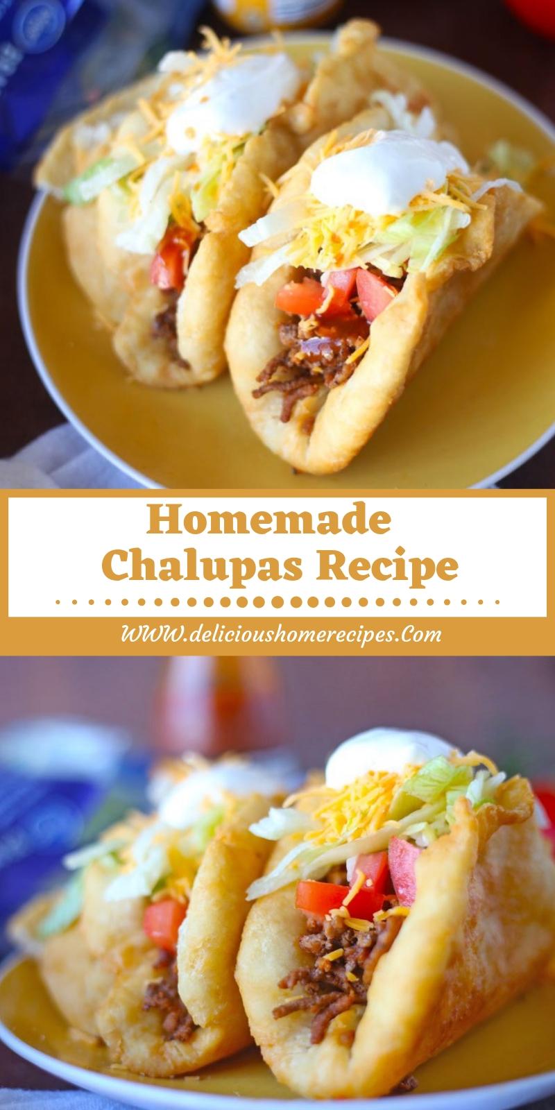 Homemade  Chalupas Recipe