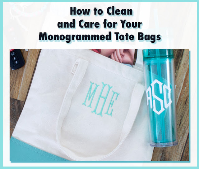 how to clean and care for your monogrammed totes