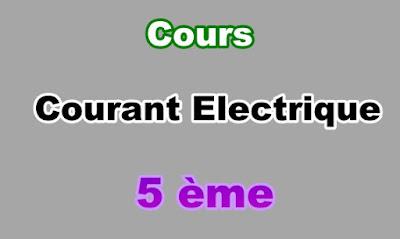 Cours de Courant Electrique 5eme en PDF