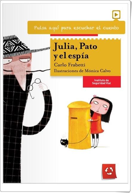 """""""Julia, Pato y el espía"""" de Carlo Frabetti"""