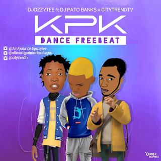 [Free Beat] DJ Ozzytee ft. DJ Pato Banks & 9jamp3update— (KPK) Ko Por Ke Free Beat