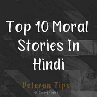 New Moral Stories In Hindi (Moral Stories In Hindi)