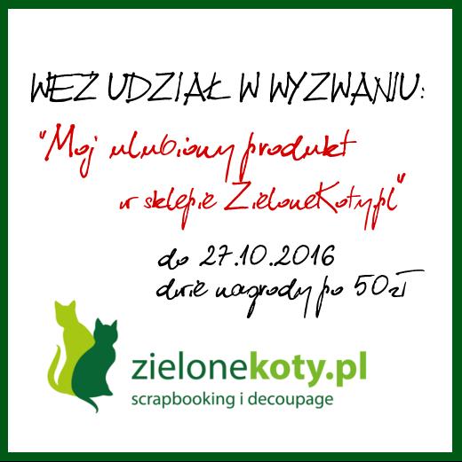 http://sklepzielonekoty.blogspot.com/2016/10/wyzwanie.html