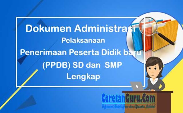 Administrasi Sekolah Untuk PPDB SD, SMP, dan SMA