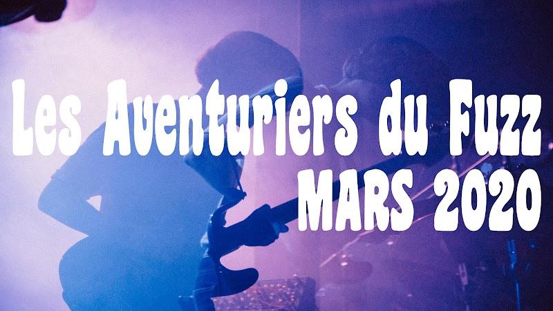 Les Aventuriers du Fuzz Perdu | Mars 2020 par Florian K.