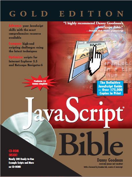 JavaScript Bible, Gold Edition. Danny Goodman